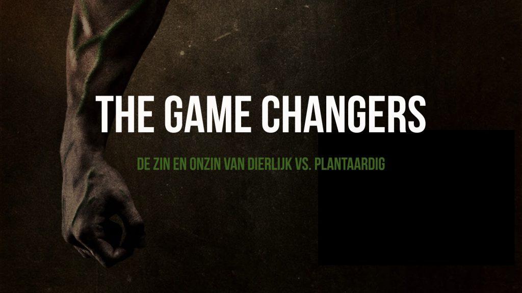 The Game Changers - De zin en onzin van dierlijk vs. plantaardig